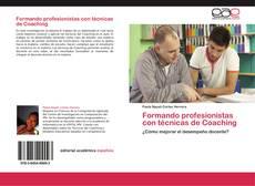 Buchcover von Formando profesionistas con técnicas de Coaching