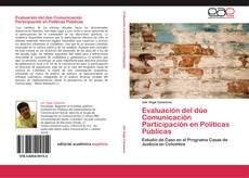 Bookcover of Evaluación del dúo Comunicación Participación en Políticas Públicas