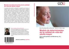 Portada del libro de Modelo de determinantes de la calidad de vida del adulto mayor