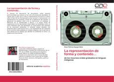 Capa do livro de La representación de forma y contenido...