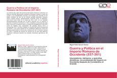 Capa do livro de Guerra y Política en el Imperio Romano de Occidente (337-361)