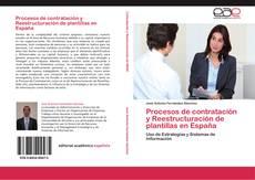 Bookcover of Procesos de contratación y Reestructuración de plantillas en España