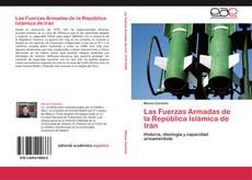 Bookcover of Las Fuerzas Armadas de la República Islámica de Irán