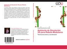 Bookcover of Ambiente de Simulación 3D para Robots Modulares