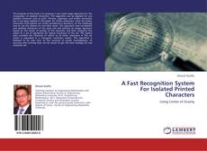 Buchcover von A Fast Recognition System For Isolated Printed Characters