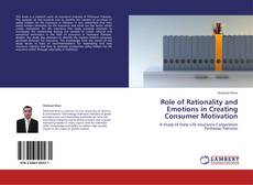 Copertina di Role of Rationality and Emotions in Creating Consumer Motivation