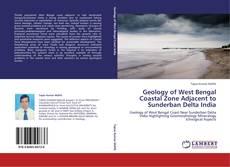 Buchcover von Geology of West Bengal Coastal Zone Adjacent to Sunderban Delta India