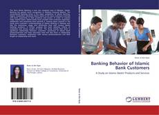 Bookcover of Banking Behavior of Islamic Bank Customers