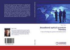 Bookcover of Broadband optical quantum memory