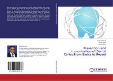 Portada del libro de Prevention and Immunization of Dental Caries:From Basics to Recent