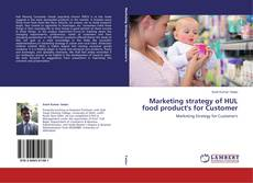 Обложка Marketing strategy of HUL food product's for Customer