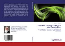 Copertina di 3D Facial Feature Extraction and Recognition