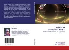 Copertina di Theories of  Interval Arithmetic