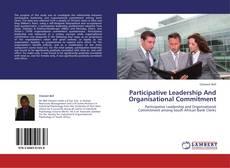 Participative Leadership And Organisational Commitment kitap kapağı