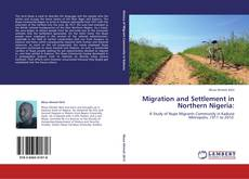 Обложка Migration and Settlement in Northern Nigeria: