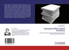 Bookcover of Valuation With Capital Structure