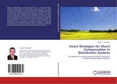 Copertina di Smart Strategies for Shunt Compensation in Distribution Systems