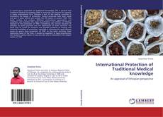 Couverture de International Protection of Traditional Medical knowledge