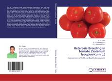 Bookcover of Heterosis Breeding in Tomato (Solanum lycopersicum L.)