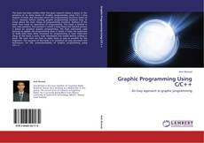 Bookcover of Graphic Programming Using C/C++