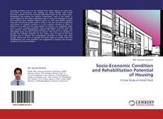 Обложка Socio-Economic Condition and Rehabilitation Potential of Housing