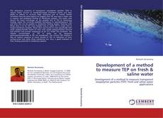 Couverture de Development of a method to measure TEP on fresh & saline water