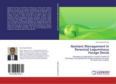 Обложка Nutrient Management in Perennial Leguminous Forage Shrub