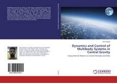 Portada del libro de Dynamics and Control of Multibody Systems in Central Gravity
