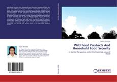 Bookcover of Wild Food Products And Household Food Security