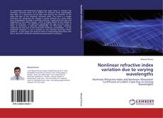 Bookcover of Nonlinear refractive index variation due to varying wavelengths