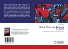 Bookcover of Hybrid Forms and Syncretic Horizons