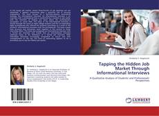 Buchcover von Tapping the Hidden Job Market Through Informational Interviews