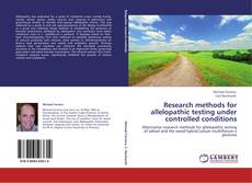Borítókép a  Research methods for allelopathic testing under controlled conditions - hoz