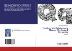 Bookcover of Problems and Solutions on Modern Physics and Electronics