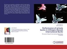 Обложка Performance of private banks in Ethiopia (Awash International Bank)