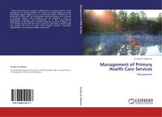 Bookcover of Management of Primary Health Care Services
