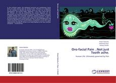Обложка Oro-facial Pain ..Not just Tooth ache.