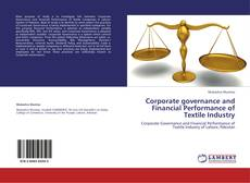 Buchcover von Corporate governance and Financial Performance of Textile Industry