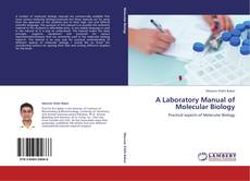 A Laboratory Manual of Molecular Biology的封面