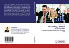 Portada del libro de Measuring Channel Satisfaction