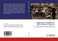 Couverture de Migration and Health in Urban Areas of Vietnam