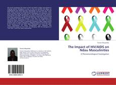 Couverture de The Impact of HIV/AIDS on Ndau Masculinities