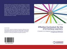 Bookcover of Effective Curriculum for the 21st Century Learners: