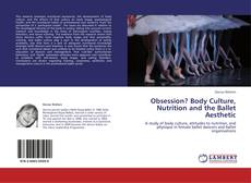 Copertina di Obsession? Body Culture, Nutrition and the Ballet Aesthetic