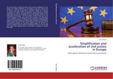 Bookcover of Simplification and acceleration of civil justice in Europe