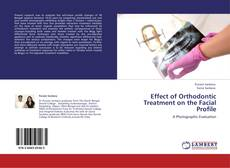 Bookcover of Effect of Orthodontic Treatment on the Facial Profile