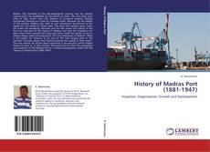 Buchcover von History of Madras Port (1881-1947)