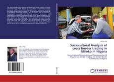 Обложка Sociocultural Analysis of cross border trading in Idiroko in Nigeria