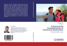 Bookcover of Enhancing the Competitiveness of Ecotourism Destinations