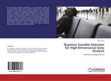Обложка Bayesian Variable Selection for High Dimensional Data Analysis